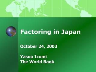 Factoring in Japan