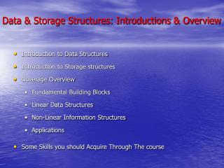 Data  Storage Structures: Introductions  Overview