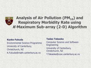 Analysis of Air Pollution PM10 and Respiratory Morbidity Rate using  K-Maximum Sub-array 2-D Algorithm