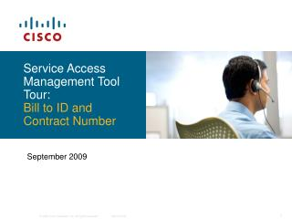 Service Access Management Tool Tour: Bill to ID and Contract Number