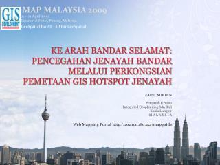 ZAINI NORDIN  Pengarah Urusan Integrated Geoplanning Sdn Bhd Kuala Lumpur M A L A Y S I A