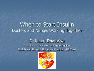 When to Start Insulin  Doctors and Nurses Working Together