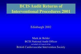 BCIS Audit Returns of Interventional Procedures 2001