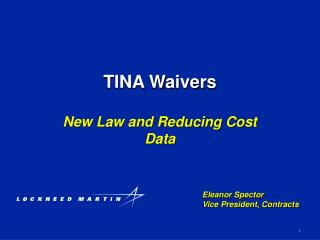 TINA Waivers