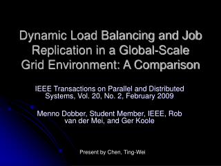 Dynamic Load Balancing and Job Replication in a Global-Scale Grid Environment: A Comparison