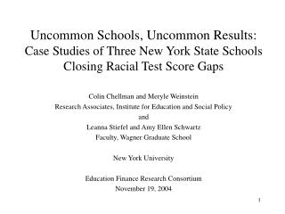Uncommon Schools, Uncommon Results:  Case Studies of Three New York State Schools Closing Racial Test Score Gaps