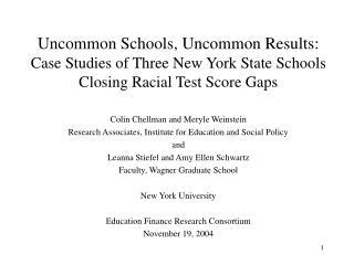 Uncommon Schools, Uncommon Results:  Case Studies of Three New York State Schools Closing Racial Test Score Gaps
