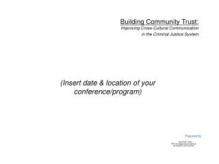 Insert date  location of your conference