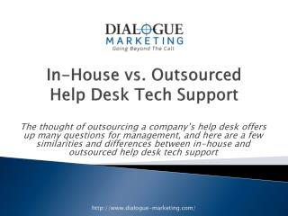 In-House vs. Outsourced Help Desk Tech Support