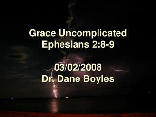 Grace Uncomplicated Ephesians 2:8-9  03