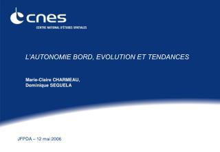 L AUTONOMIE BORD, EVOLUTION ET TENDANCES