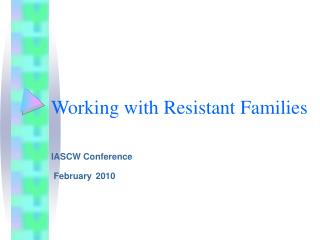 Working with Resistant Families