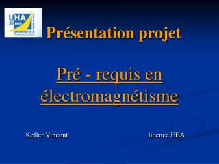 Pr sentation projet   Pr  - requis en  lectromagn tisme