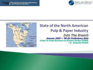 State of the North American Pulp  Paper Industry