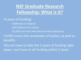 NSF Graduate Research Fellowship: What is it