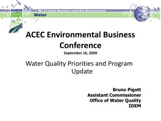 ACEC Environmental Business Conference September 16, 2009