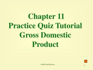 Chapter 11 Practice Quiz Tutorial Gross Domestic Product
