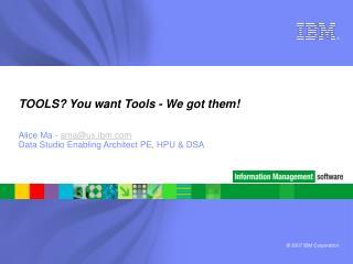 TOOLS You want Tools - We got them