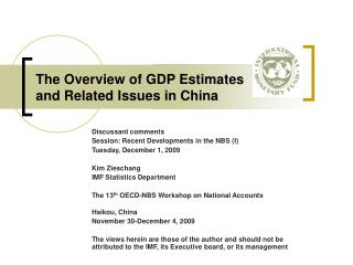 The Overview of GDP Estimates and Related Issues in China