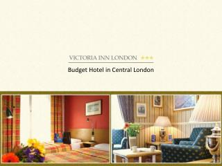 Victoria Inn - Budget Hotel in Central London