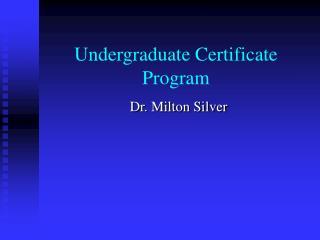 Undergraduate Certificate Program
