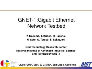 GNET-1:Gigabit Ethernet Network Testbed