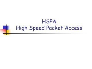 HSPA High Speed Packet Access