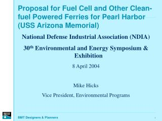 Proposal for Fuel Cell and Other Clean-fuel Powered Ferries for Pearl Harbor USS Arizona Memorial