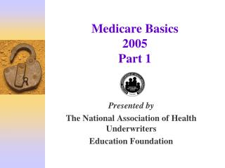 Medicare Basics 2005 Part 1