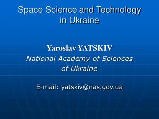 Space Science and Technology in Ukraine