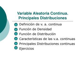 Variable Aleatoria Continua. Principales Distribuciones