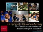 An Optimist s Education Agenda