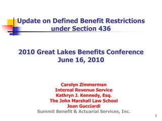Update on Defined Benefit Restrictions under Section 436   2010 Great Lakes Benefits Conference June 16, 2010