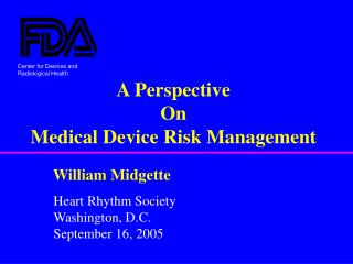 A Perspective On Medical Device Risk Management