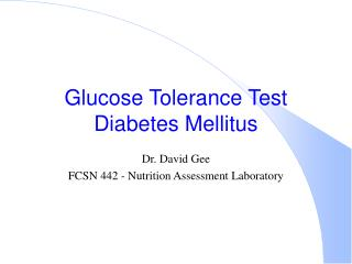 Glucose Tolerance Test Diabetes Mellitus