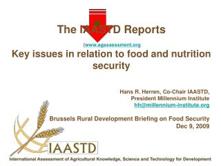 The IAASTD Reports    agassessment  Key issues in relation to food and nutrition security