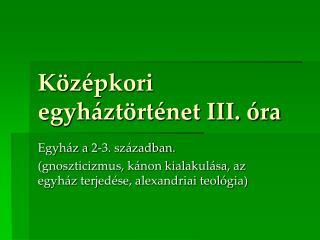 K z pkori egyh zt rt net III.  ra