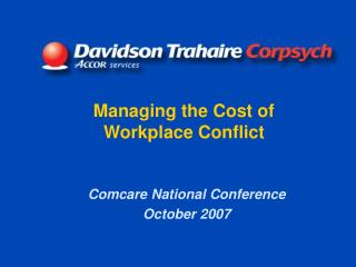 Managing the Cost of Workplace Conflict