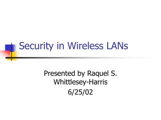 Security in Wireless LANs