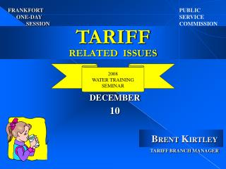 TARIFF RELATED  ISSUES