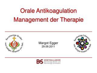 Orale Antikoagulation  Management der Therapie