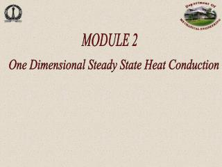 One Dimensional Steady State Heat Conduction