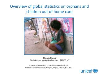 Overview of global statistics on orphans and children out of home care