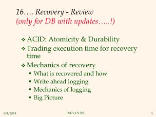 16 . Recovery - Review  only for DB with updates ..