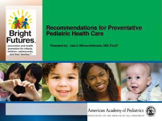 Recommendations for Preventative Pediatric Health Care