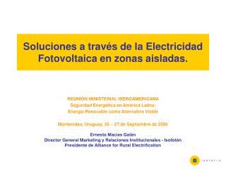Soluciones a trav s de la Electricidad Fotovoltaica en zonas aisladas.