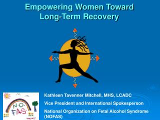 Empowering Women Toward  Long-Term Recovery