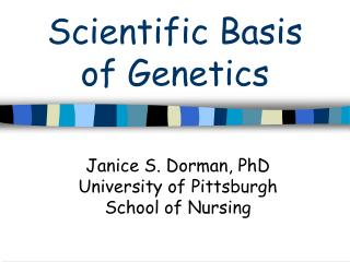 Scientific Basis of Genetics