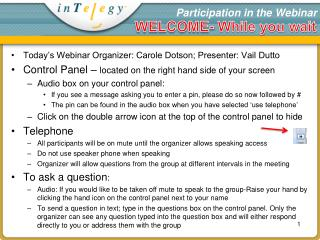 Participation in the Webinar