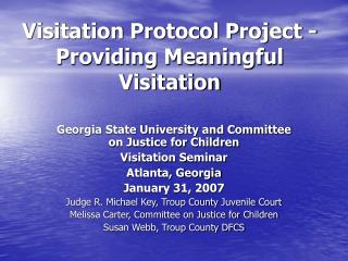Visitation Protocol Project - Providing Meaningful Visitation